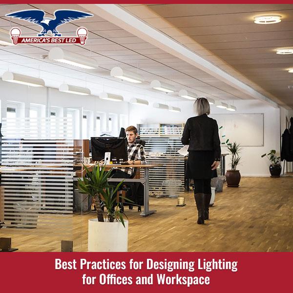 Best Practices For Designing Lighting
